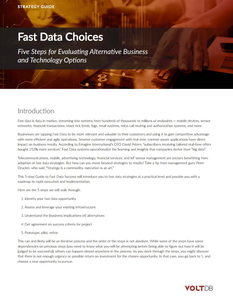 VoltDB Fast Data Choices Strategy Guide
