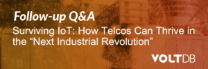 Surviving IoT: How Telcos Can Thrive in the Next Industrial Revolution