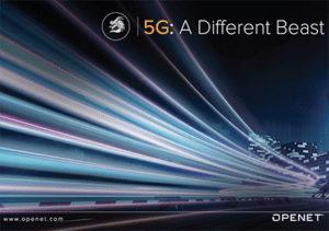 Whitepaper: 5G It's a Different Beast