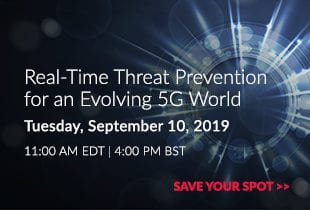 Real-time Threat Prevention for an Evolving 5G World