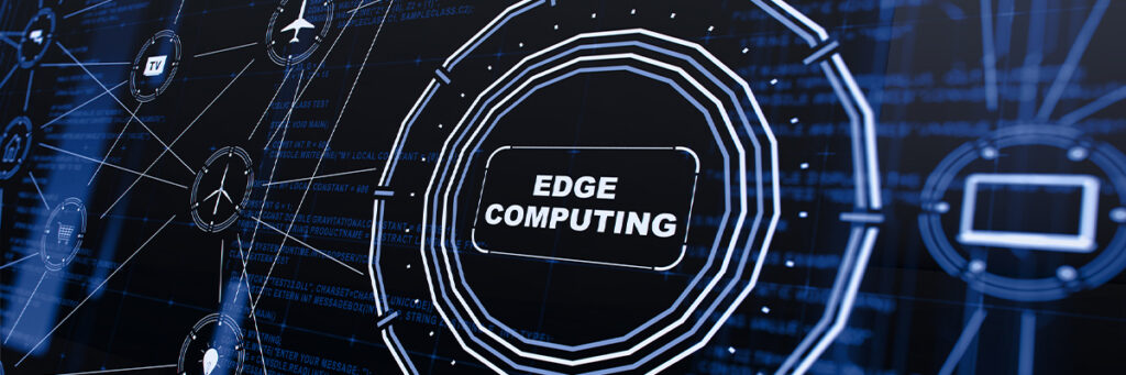 Edge Computing and Why It Matters for Telco